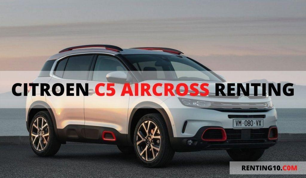 Renting Citroen C5 Aircross