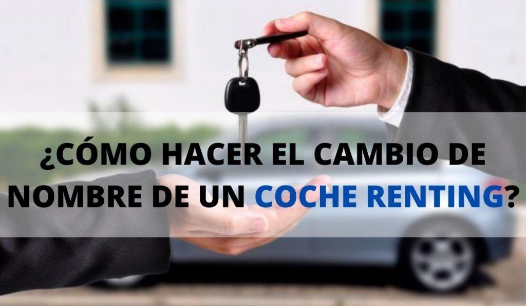 Cambio de nombre de un coche renting