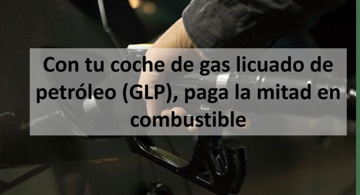 Con tu coche de gas licuado de petróleo (GLP), paga la mitad en combustible