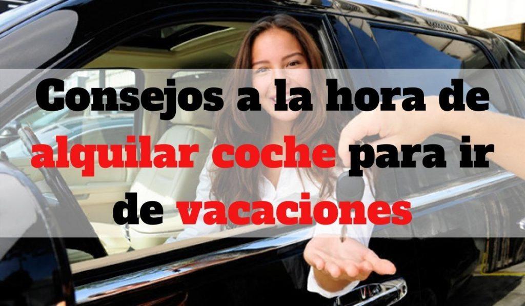 Consejos a la hora de alquilar coche para ir de vacaciones