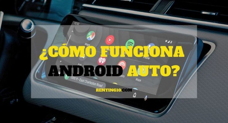 ¿Cómo funciona Android Auto?