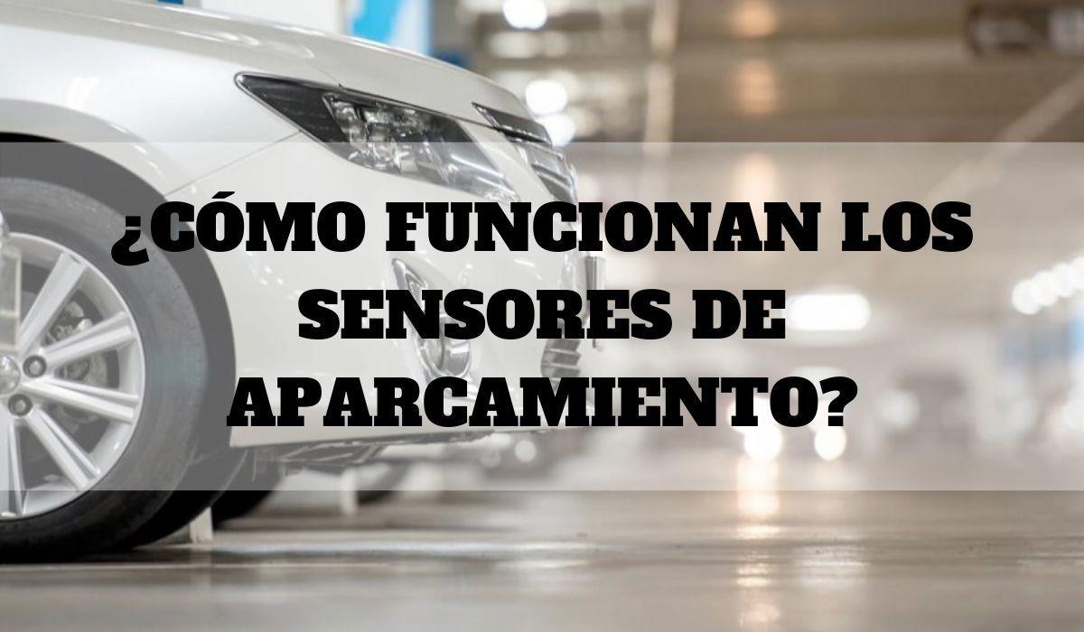 ¿Cómo funcionan los sensores de aparcamiento?