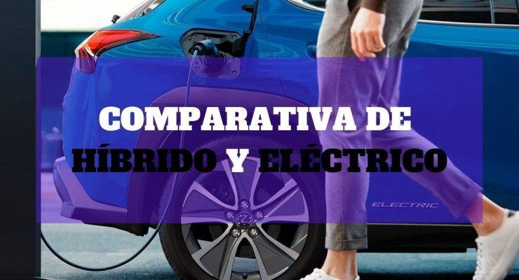 Comparativa de híbrido y eléctrico