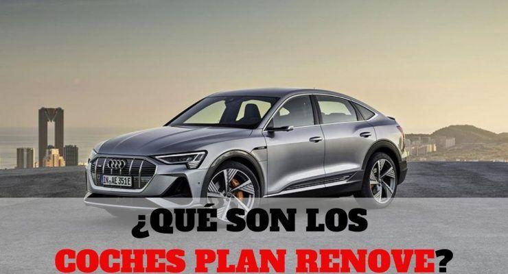 ¿Qué son los coches Plan Renove?