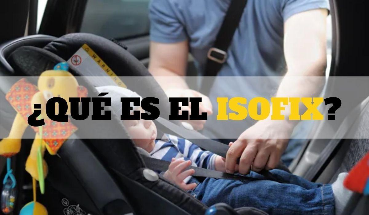 ¿Qué es el Isofix?