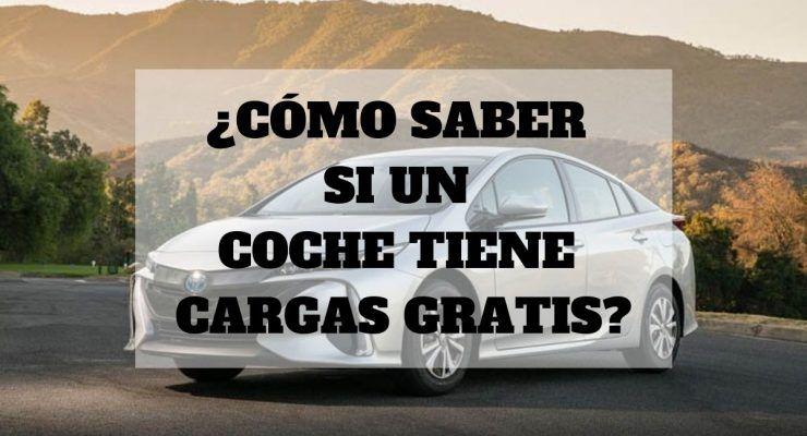 ¿Cómo saber si un coche tiene cargas gratis?