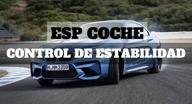 ESP coche: Control de estabilidad