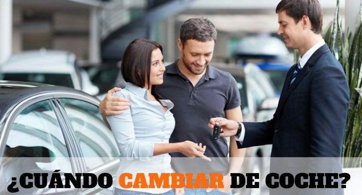 ¿Cuándo cambiar de coche?